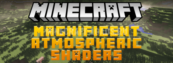 Шейдеры Magnificent Atmospheric Shaders для Minecraft