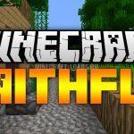 Текстур Пак Faithful 32×32 и 64х64 для Minecraft 1.6.4 / 1.7.2 — 1.8