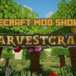 Мод HarvestCraft для Minecraft 1.7.10 / 1.8.9 — 1.12.2