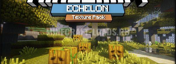 Текстур пак Echelon для Minecraft 1.12.2