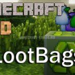 Мод LootBags для Minecraft 1.7.10 — 1.12.2