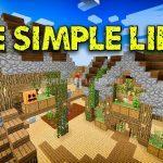 Сборка The Simple Life 2 для Minecraft 1.10.2