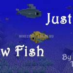 Мод Just a Few Fish для Minecraft 1.12.2