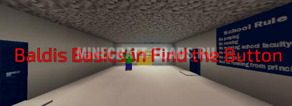 Карта Baldis Basics in Find the Button для Minecraft 1.13.1