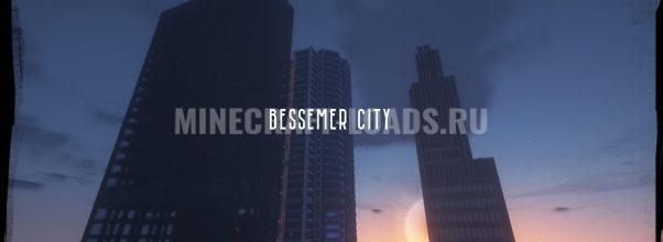 Карта Город Бессемер для Minecraft 1.14.4